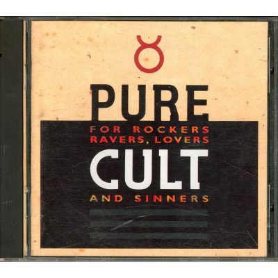 Cult - Pure Cult for rockers, ravers, lovers and sinners