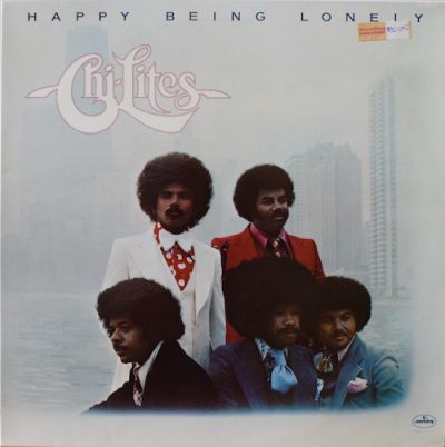 Chi Lites - Happy being lonely