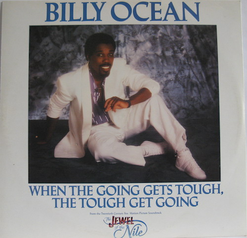 Billy Ocean ‎– When The Going Gets Tough, The Tough Get Going