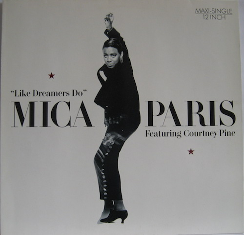 Mica Paris Featuring Courtney Pine ‎– Like Dreamers Do